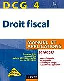 DCG 4 - Droit fiscal 2016/2017 - 10e éd. - Manuel et Applications - Manuel et Applications