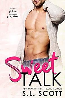 Sweet Talk by [S.L. Scott]