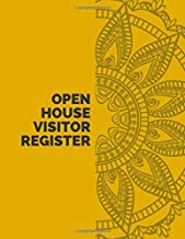 Open House Visitor Register: Open House Registry Logbook, Visitor's Signature, Guests Record Notebook Log, Gifts for Brokers, Agents, Home Owners, ... Yard Sale, 110 Pages. (Open House Supplies)