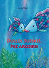 Dulces sueños, pez Arcoíris (El pez Arcoíris) (Spanish Edition)