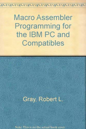 MacRo Assembler Programming for the IBM PC and Compatibles
