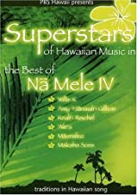 Superstars of Hawaiian Music in the Best of Na Mele IV