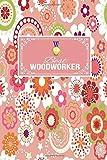 Best Woodworker: Gift Lined Journal Notebook...