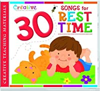 30 Songs For Rest Time 【Creative Arts】 [並行輸入品]