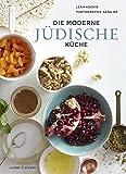 Die moderne jüdische Küche (Von Sterneköchen und Sterneküchen)