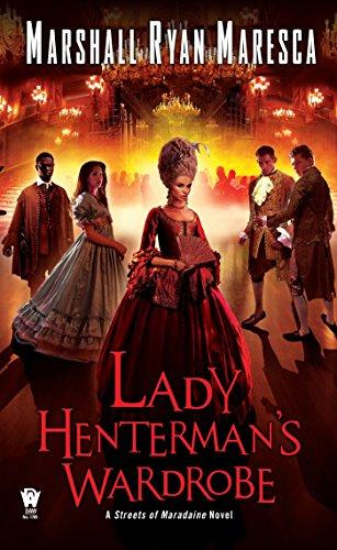 Lady Henterman's Wardrobe (Streets of Maradaine, Band 2)