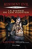 La ciudad de los muertos: Resident Evil. Volumen 3 (Minotauro Games)