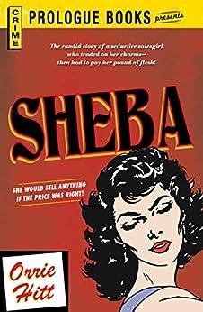 Sheba (Prologue Books) by [Orrie Hitt]