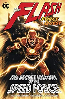 The Flash (2016-) Vol. 10: Force Quest by [Joshua Williamson, Howard Porter]