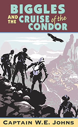 Biggles and Cruise of the Condor (English Edition)