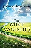 The Mist Vanishes by Stephen Brennan (2014-04-16)