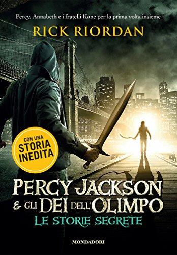 Percy Jackson e gli Dei dell'Olimpo - Le storie segrete (Italian Edition)