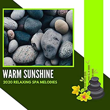 Warm Sunshine - 2020 Relaxing Spa Melodies