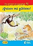 Quiero Mi Platano! +Audio Descargable A1 (Yo Se Leer En Espanol!)