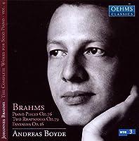 ブラームス:ピアノ作品第4集 - 8つの小品、2つのラプソディ