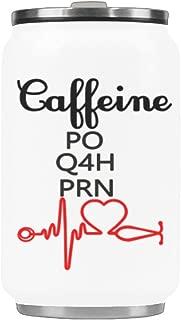 Water Bottle Caffeine PO Q4H PRN Travel Mug Stainless Steel Coffee Tea Cup 10.3 Ounce