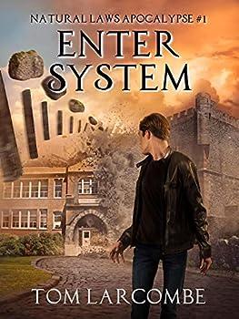 Enter System  Natural Laws Apocalypse Book 1