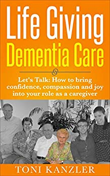 Book cover image for Life Giving Dementia Care