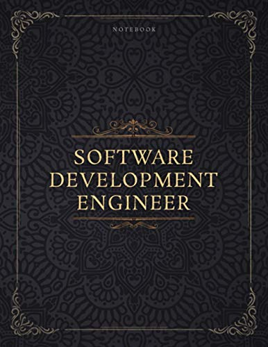 Notebook Software Development Engineer Job Title Luxury Cover Lined Journal: To Do List, 21.59 x 27.94 cm, 8.5 x 11 inch, Journal, A4, 120 Pages, Management, Daily Journal, Planning, Homeschool