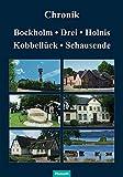 Chronik Bockholm, Drei, Holnis, Kobbellück, Schausende