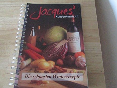 Jacques' Kundenkochbuch.: Kochen mit Wein; kartoniert mit Spiralbindung,