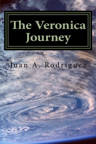 Book: The Veronica Journey - Are you the superior being? by Juan A. Rodriguez