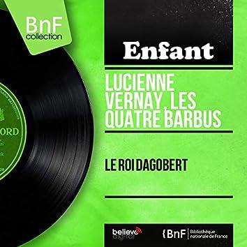 Le roi Dagobert (feat. André Grassi et son orchestre) [Mono Version]