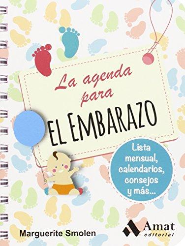 La agenda para el embarazo: Listas mensuales, calendario, consejos y más...