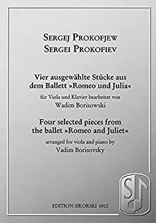 Sergei Prokofiev - Four Selected Pieces from the Ballet Romeo and Juliet: for Viola and Piano