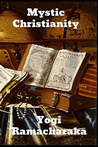 Compare Textbook Prices for Mystic Christianity  ISBN 9781774413975 by Ramacharaka, Yogi