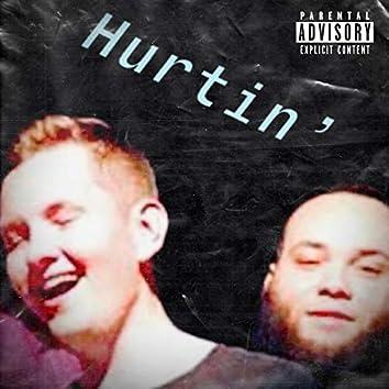 Hurtin' (feat. Intro)