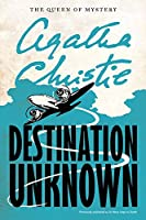 Destination Unknown (Agatha Christie Mysteries Collection (Paperback))