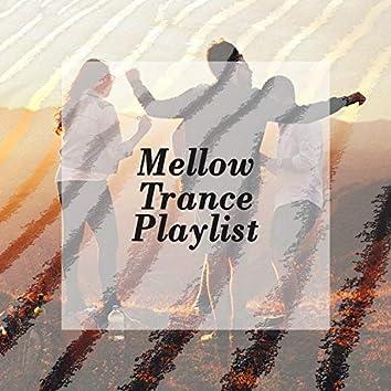 Mellow Trance Playlist