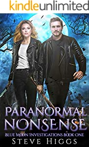 Paranormal Nonsense: Blue Moon Investigations Book 1