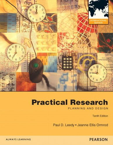 Practical Research: Planning and Design. Paul D. Leedy, Jeanne Ellis Ormrod
