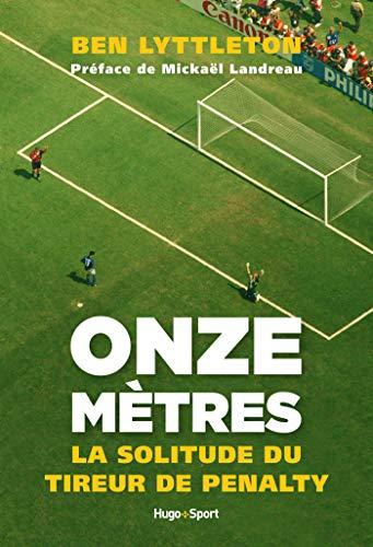 Onze mètres, la solitude du tireur de penalty