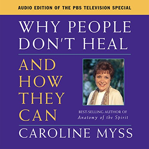 Why People Don't Heal and How They Can audiobook cover art