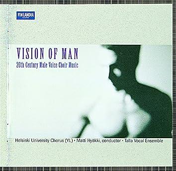 Vision of Man - 20th Century Male Voice Choir Music