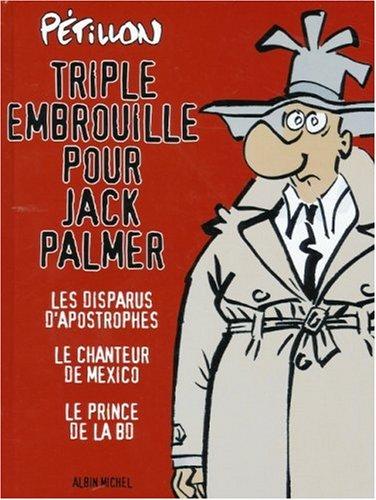 Triple embrouille pour Jack Palmer