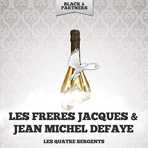 Les Freres Jacques & Jean Michel Defaye