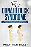 Fix 'Donald Duck' Syndrome: Effective Method To Easily Fix Anterior Pelvic Tilt, Improve Posture And Prevent Lower Back Pain