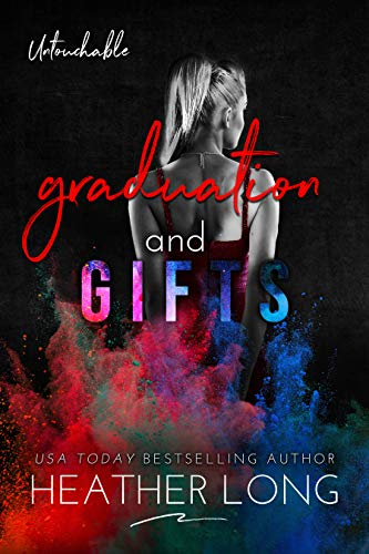 Graduation and Gifts (Untouchable Book 8)