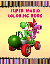 Super Mario Coloring Book: Super Mario Activity Book for Kids Toddlers Boys & Girls, Mazes, Amazing pictures and includes all Super Mario Characters (80 Activity Pages)