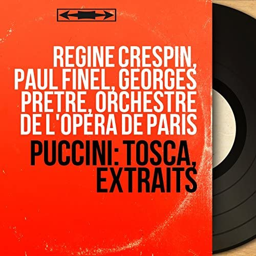 Régine Crespin, Paul Finel, Georges Prêtre, Orchestre de l'Opéra de Paris