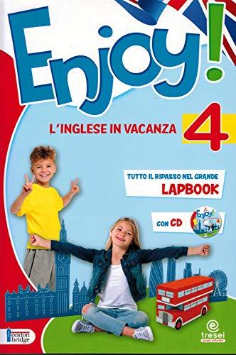 Enjoy! L'inglese va in vacanza. Per la Scuola elementare: 4