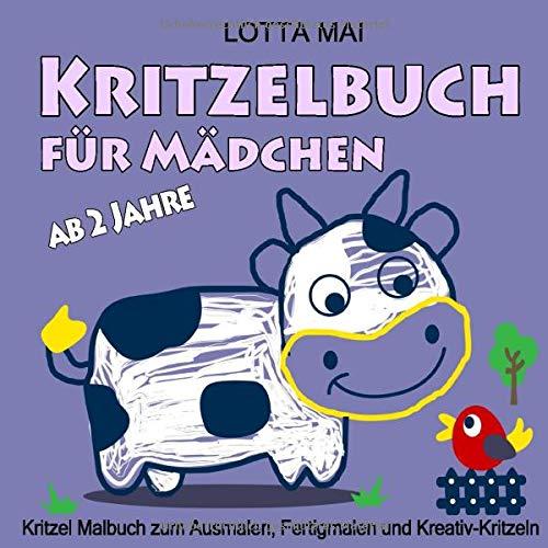 Kritzelbuch für Mädchen ab 2 Jahre: Kritzel Malbuch zum Ausmalen, Fertigmalen und Kreativ-Kritzeln