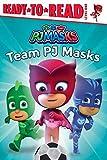 Team PJ Masks: Ready-To-Read Level 1