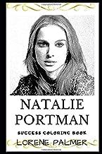 Natalie Portman Success Coloring Book: Academy Award and Two Golden Globe Awards Winner (2019) (Natalie Portman Books)