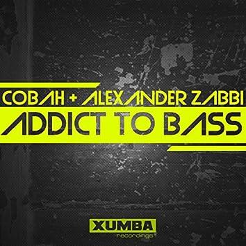 Addict To Bass