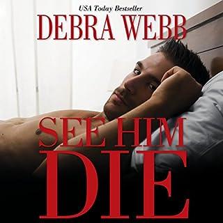 See Him Die audiobook cover art